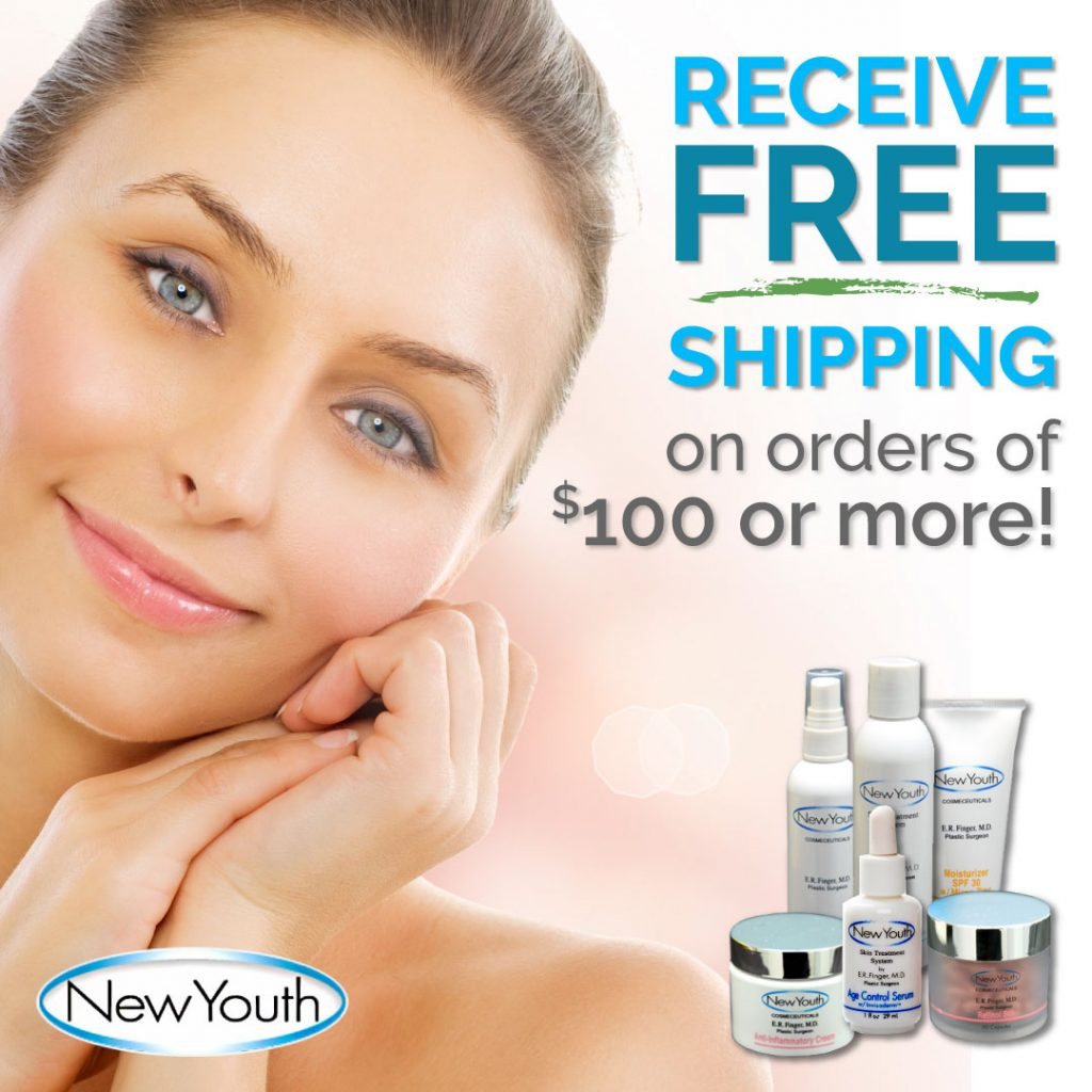 Receive FREE SHIPPING on Orders of $100 or More at New Youth Skin Care